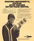 """Amtrak Gives Chicago Better Train Service"" advertisment, 1971."