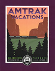"""Amtrak Vacations"" poster, 2000s."
