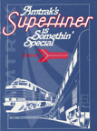 """Amtrak's Superliner is Somethin' Special"" flyer."