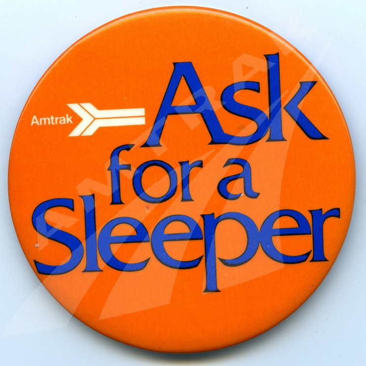 """""""Ask for a Sleeper"""" button, late 1970s."""