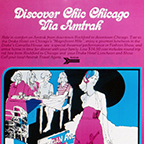 """Discover Chic Chicago"" poster, 1970s."