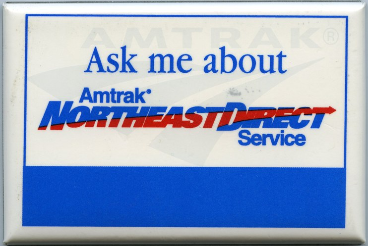 <i>NortheastDirect Service</i> button, late 1990s.