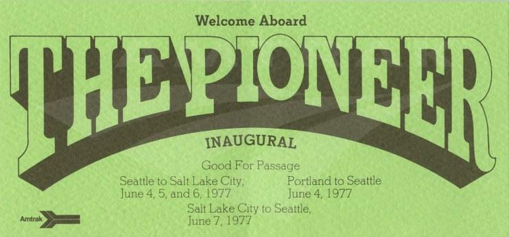 <i>Pioneer</i> inaugural ticket, 1977.
