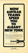 """Now Amtrak Trains Speed You to Albany, New York"" advertisement, 1971."