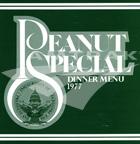 """Peanut Special"" menus, 1977."