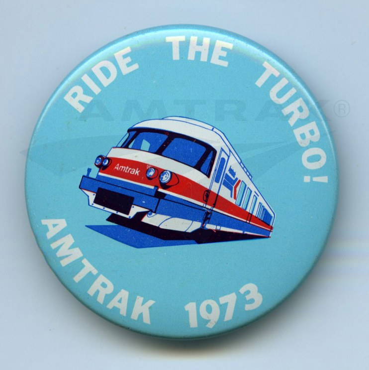 """Ride the Turbo!"" button, 1973."