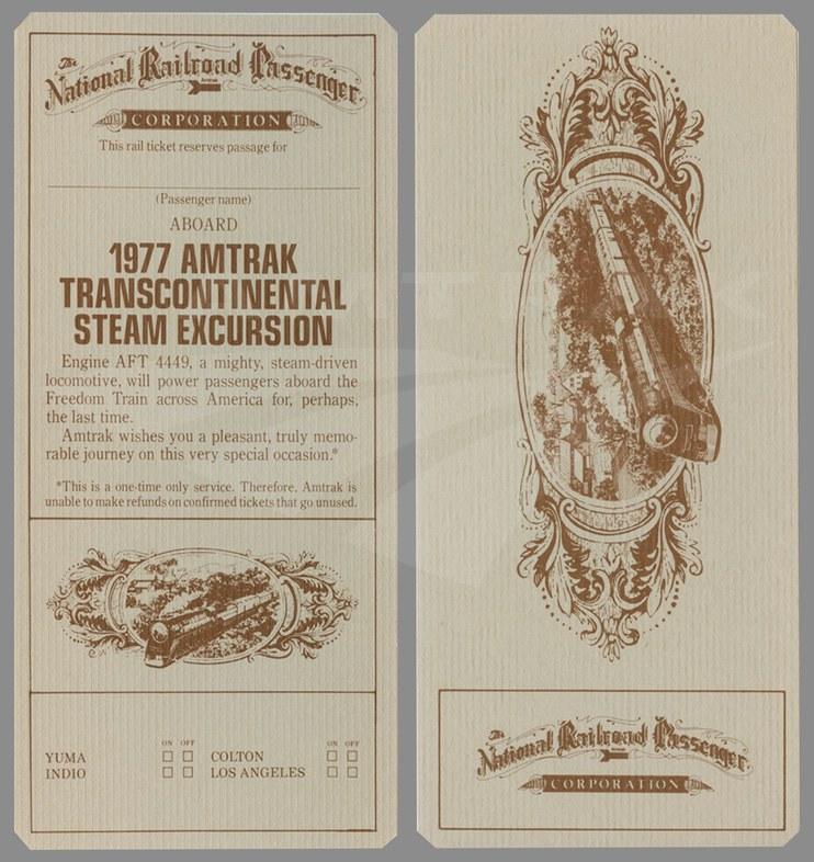 Amtrak Transcontinental Steam Excursion train ticket, 1977.